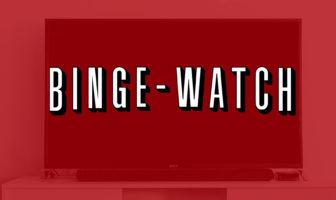 bingewatch