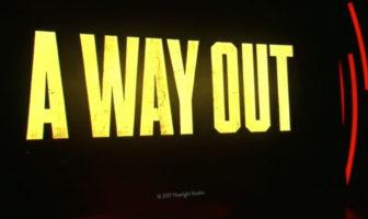 A Way Out EA E3