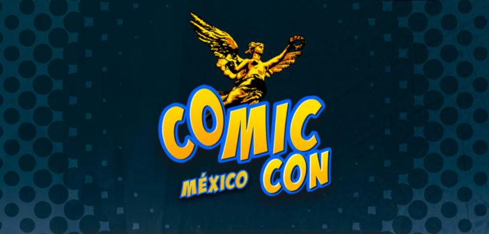 Comic Con Mexico: No, no es la comic de San Diego y te decimos por qué…